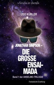 Die grosse Ensaimada | Anselmo Trilogie | Jonathan Simpson | Udo Kübler