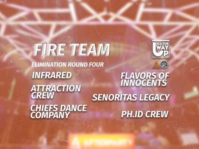 All The Way Up Dance Competition Round Four Fire Team