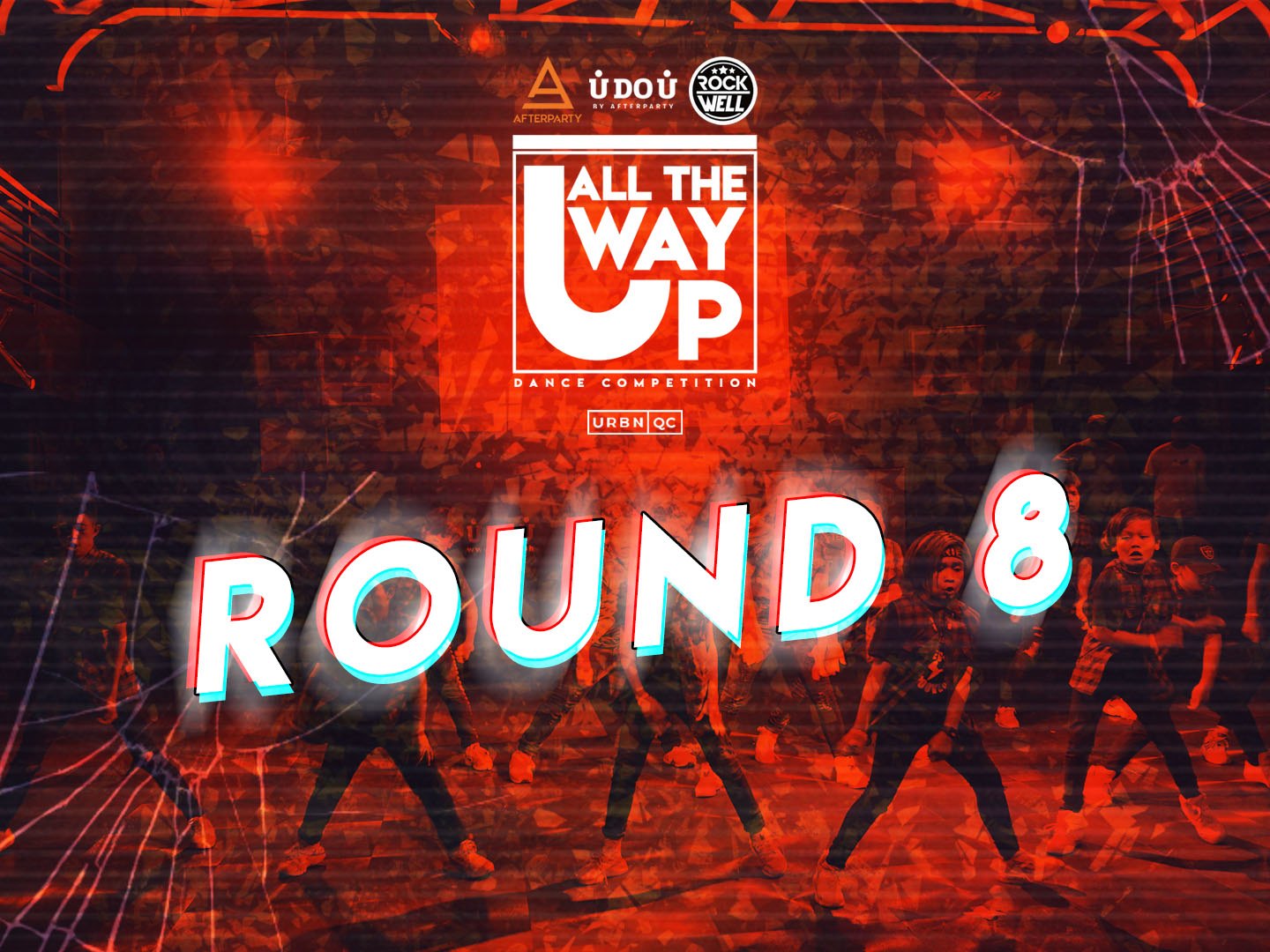 All The Way Up Dance Competition Round 8 Breaking The