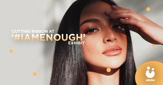 kylie verzosa to cut opening ribbon at #IAMEnough exhibit
