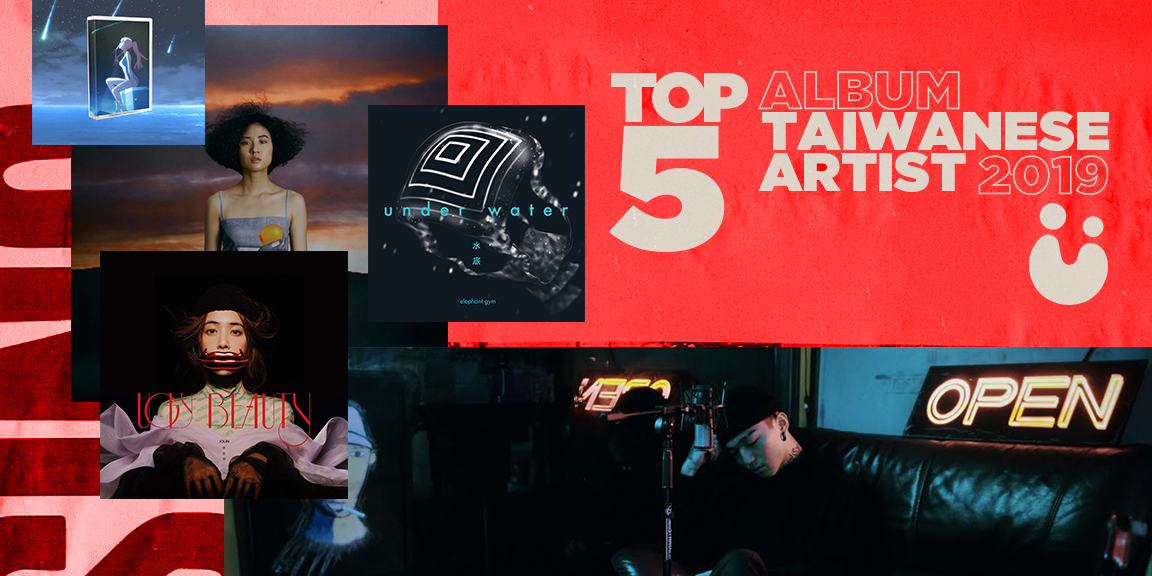 Top 5 Albums from Taiwanese Artists in 2019 U Do U Header