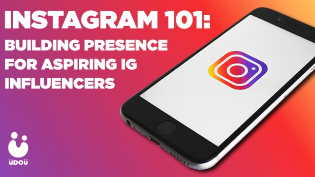 Instagram101 building presence for aspiring IG influencers (2)