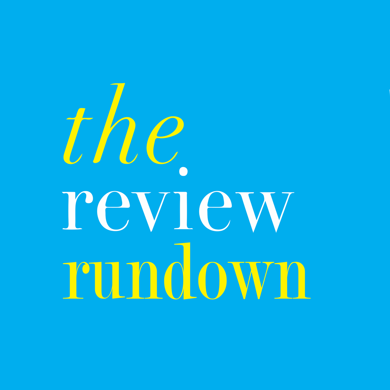 The Review Rundown Episode One