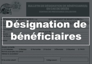 Designation beneficiaires