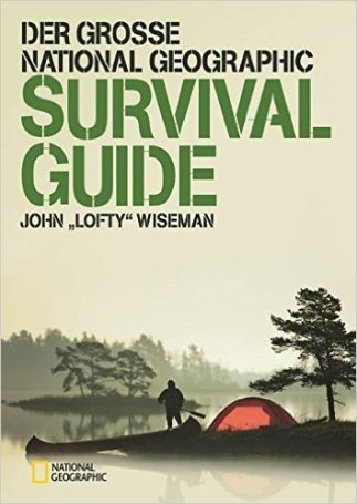 survival-bücher national geographic survival guide wiseman john