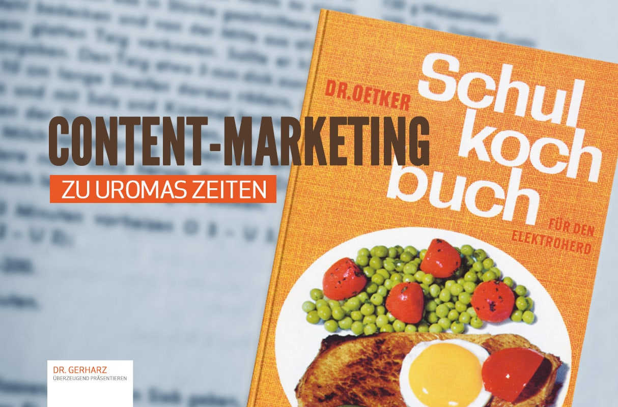 Content-Marketing zu Uromas Zeiten