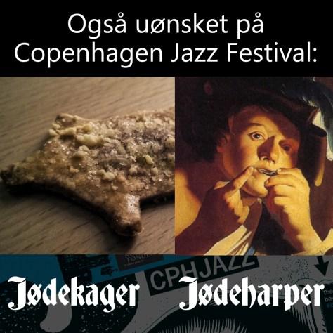 Også uønsket på Copenhagen Jazz Festival: jødekager, jødeharper