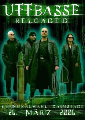 Wahlplakat - Uffbasse Reloaded 2006