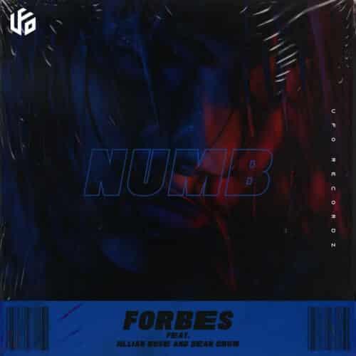 Forbes ft. Jillian Rose & Dean Crow - Numb