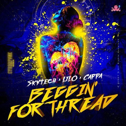 Cover Skytech x Lilo x Cappa Beggin For Thread ARTWORK - UFO Network 2021