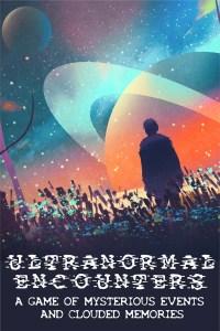 Ultranormal Encounters