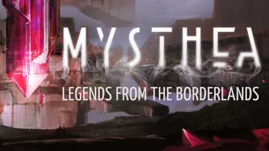 Mysthea: Legends from the Borderlands promo image
