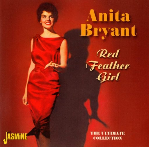 """Anita Bryant in a red dress on a red background. The text reads """"Anita Bryant-Red Feather Girl"""""""