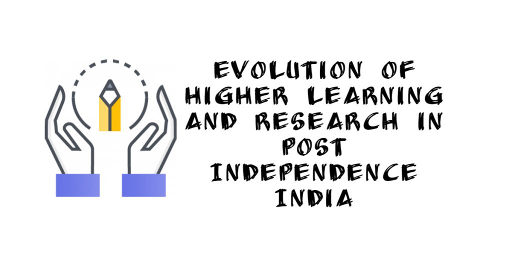 Evolution Of Higher Learning And Research In Post