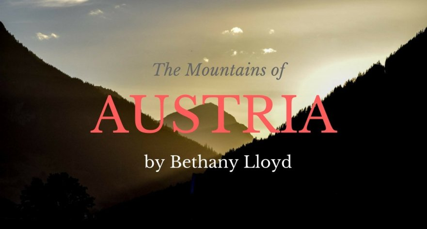 The Mountains of Austria by Bethany Lloyd