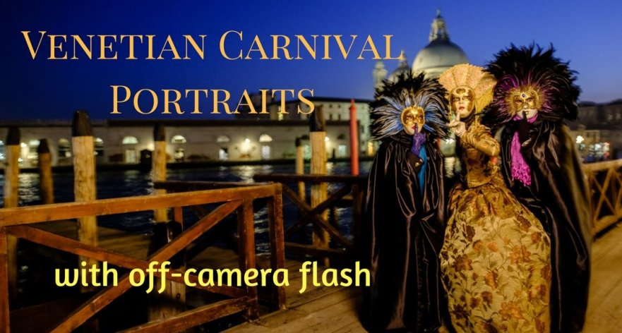 Venetian Carnival Portraits Off-Camera Flash