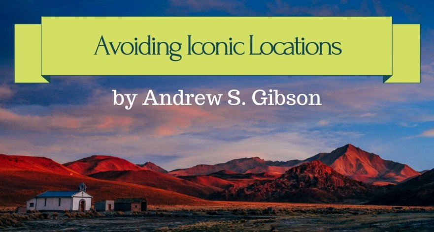 Avoiding Iconic Locations by Andrew S. Gibson