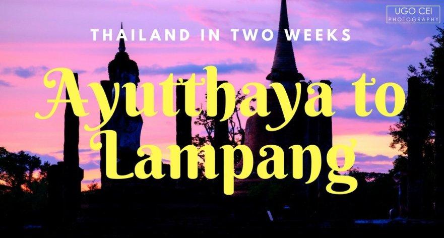 Ayutthaya to Lampang
