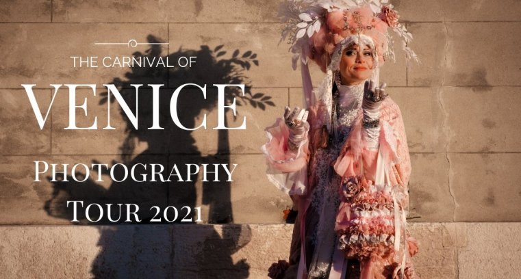 Carnival of Venice 2021 Photography Tour