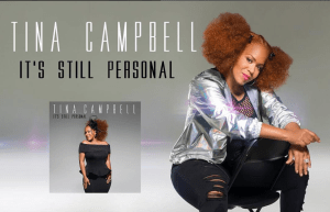 """Tina Campbell """"It's Still Personal"""" Number 4 – Billboard Top Gospel Chart – Announces Tour Dates"""