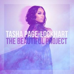 The Beautiful Project, award-winning hit artist Tasha Page-Lockhart's new album out now!