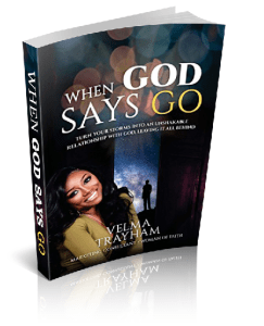 """Award-Winning Christian Marketing Expert to Leaders around the US, Velma Trayham, Releases New Book """"When God Says Go"""""""
