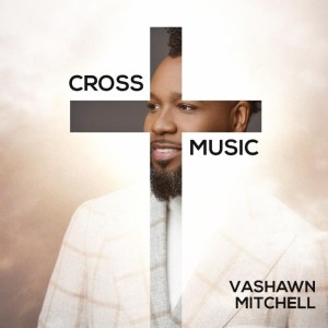 VaShawn Mitchell Celebrates Black Music Month With Series Of Walmart In-Store Appearances
