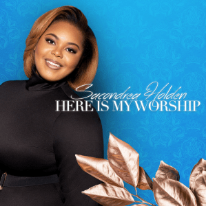 """Newcomer Psalmist Sacondrea Holden Releases """"Here Is My Worship"""" Single"""