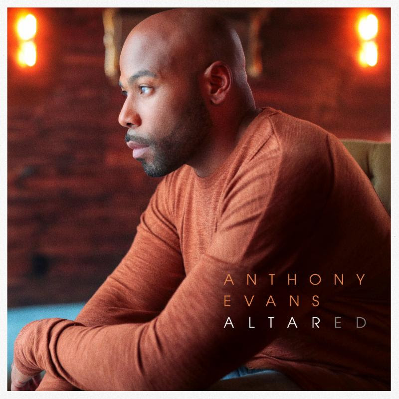 Anthony Evans Releases New Album Altared Today
