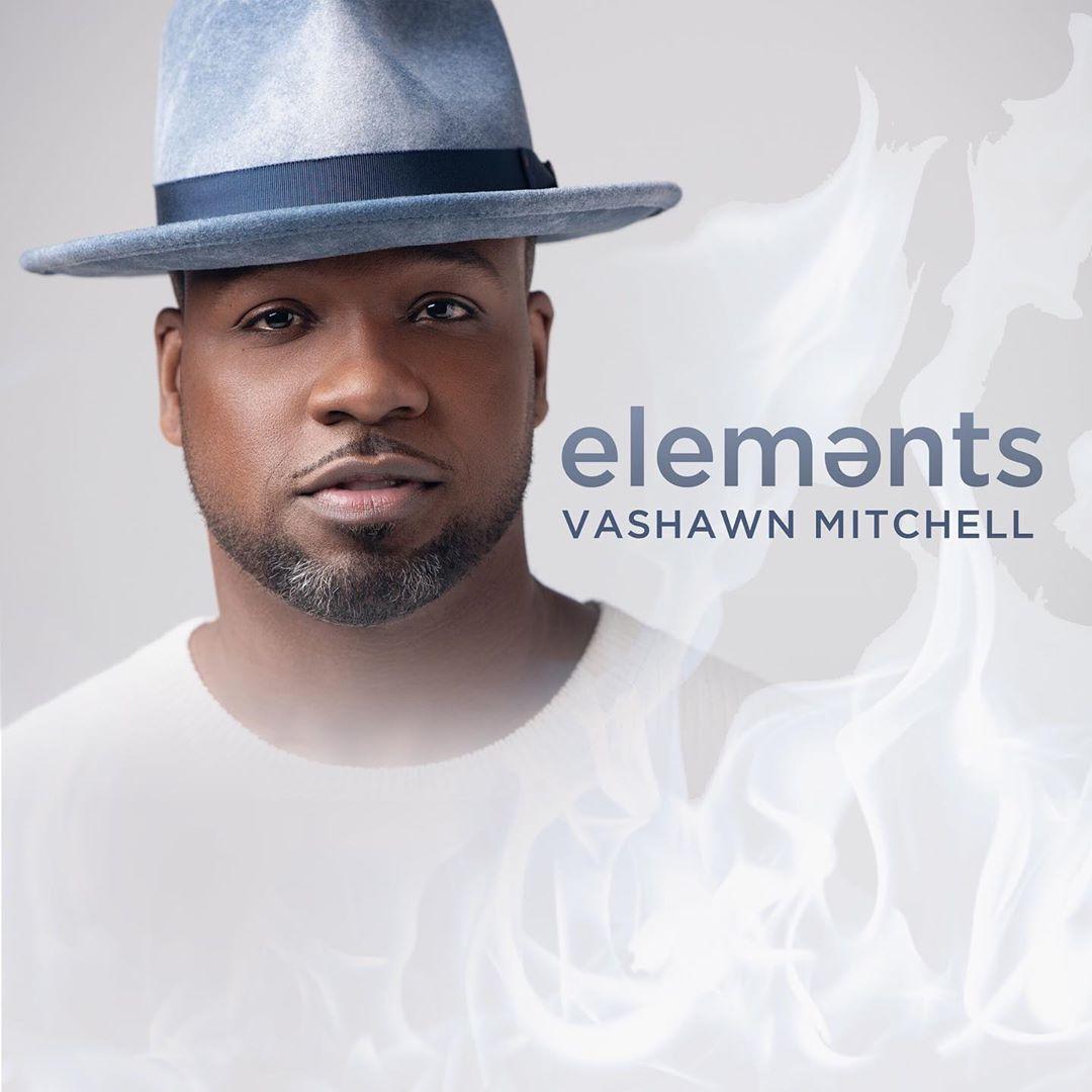 VaShawn Mitchell's ELEMENTS Tops Gospel Charts