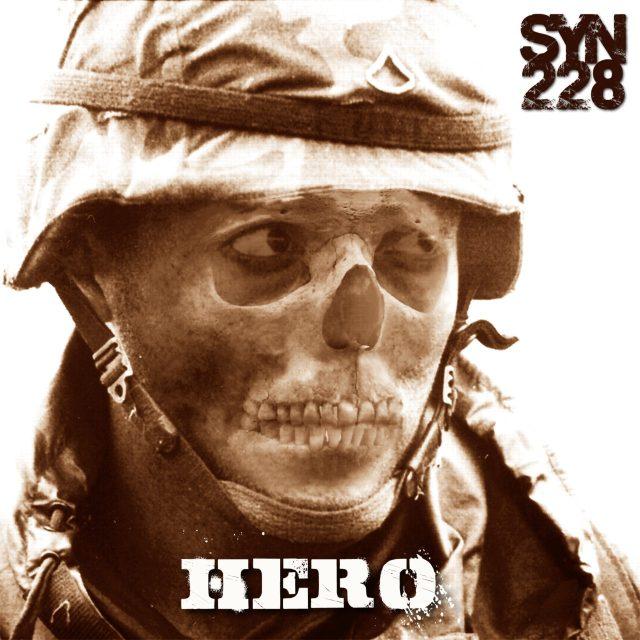 """Syn 228 - """"Hero"""""""