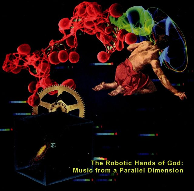 Dreadnots - The Robotic Hands of God: Music from a Parallel Dimension