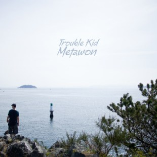 metawon-trouble-kid