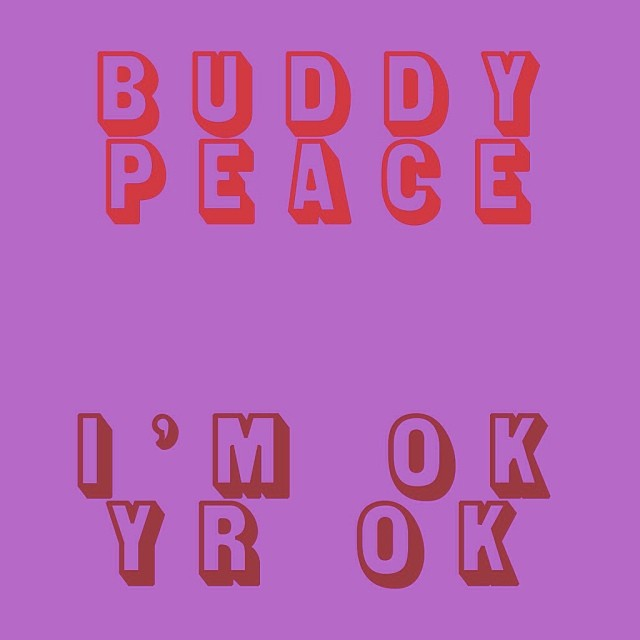 Buddy Peace - I'M OK YR OK