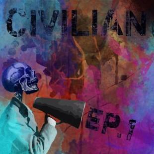 Civilian - Civilian EP One