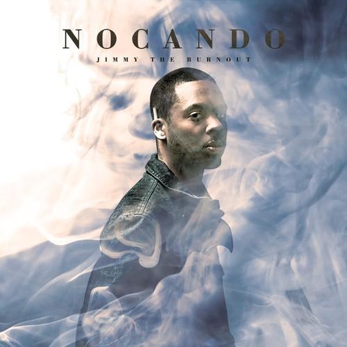 "Nocando - ""Never Looked Better"""