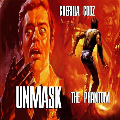 Guerilla Godz - Unmask the Phantom (Prod. by Solomon Cain)
