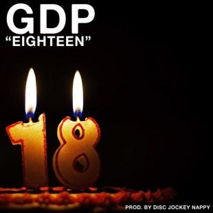"""GDP - """"Eighteen"""""""