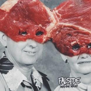 Falside - Melon Meat