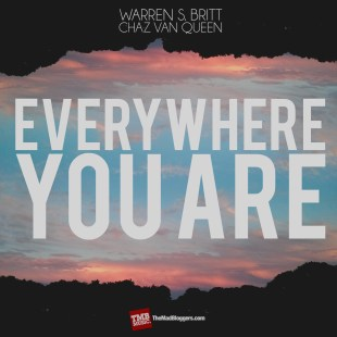 "Warren Britt - ""Everywhere You Are"" ( feat. CHaZ VaN QueeN)"