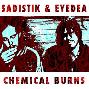 "Sadistik - ""Chemical Burns"" feat. Eyedea and Lotte Kestner"