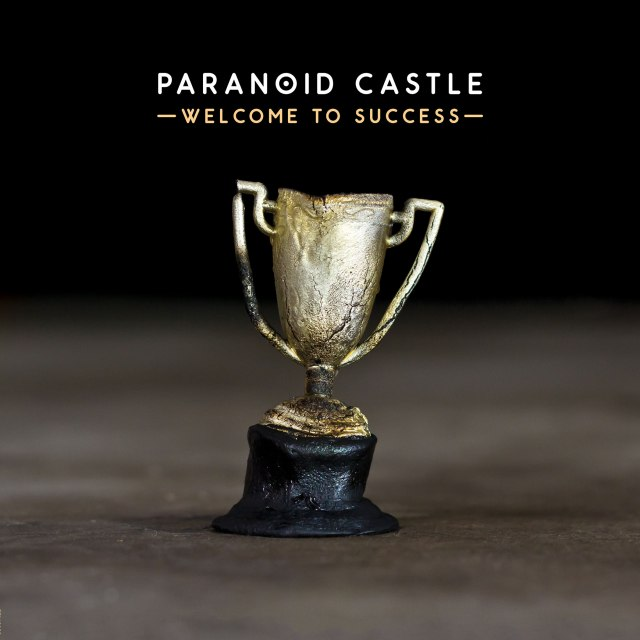 """Paranoid Castle - """"Welcome To Success"""""""