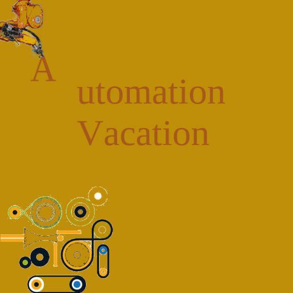 Ayentee – Automation Vacation