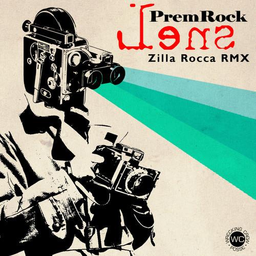 """PremRock - """"Lens"""" (Zilla Rocca Remix)"""