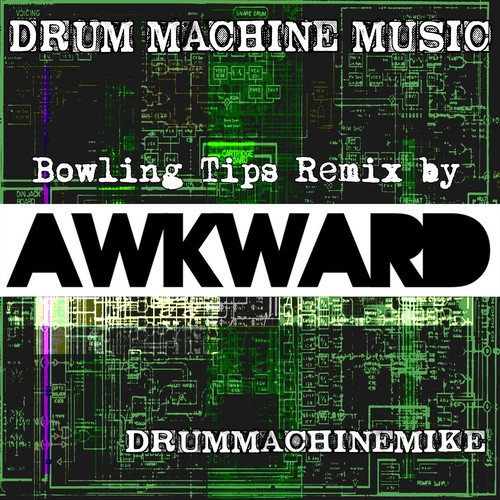 "Drummachinemike - ""Bowling Tips"" feat. Open Mike Eagle (Awkward Remix)"