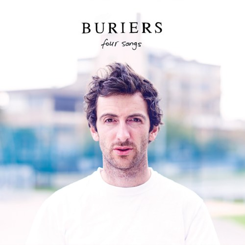 Buriers - Four Songs