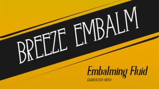 Breeze Embalm - Embalming Fluid