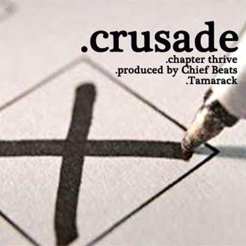 "Chapter Thrive - ""Crusade"""