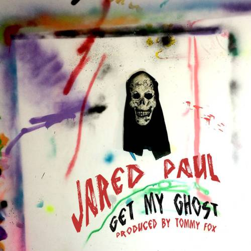 "Jared Paul - ""Get My Ghost"""