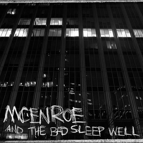 mcenroe - and the bad sleep well